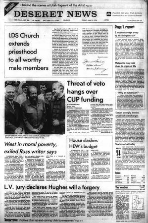 Front page of the Deseret News, then an afternoon paper, on June 9, 1978. That morning, the LDS Church announced the revelation on the priesthood, which extended the priesthood to all worthy male church members and temple blessings to all worthy members.