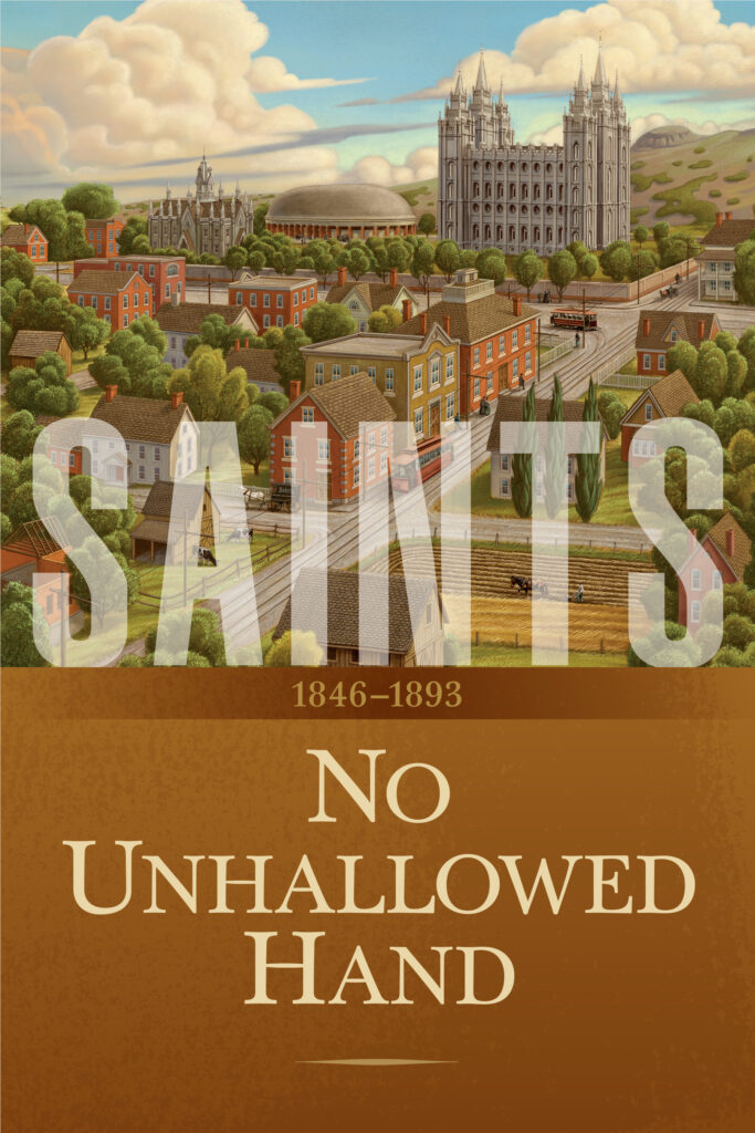 """The cover of """"Saints: The Story of the Church of Jesus Christ in the Latter Days, Volume 2, No Unhallowed Hand,"""" which was released on Feb. 12, 2020."""