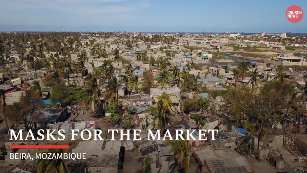 A new Church News video features mask project in Beira, Mozambique, where market traders needed protection during the COVID-19 pandemic.