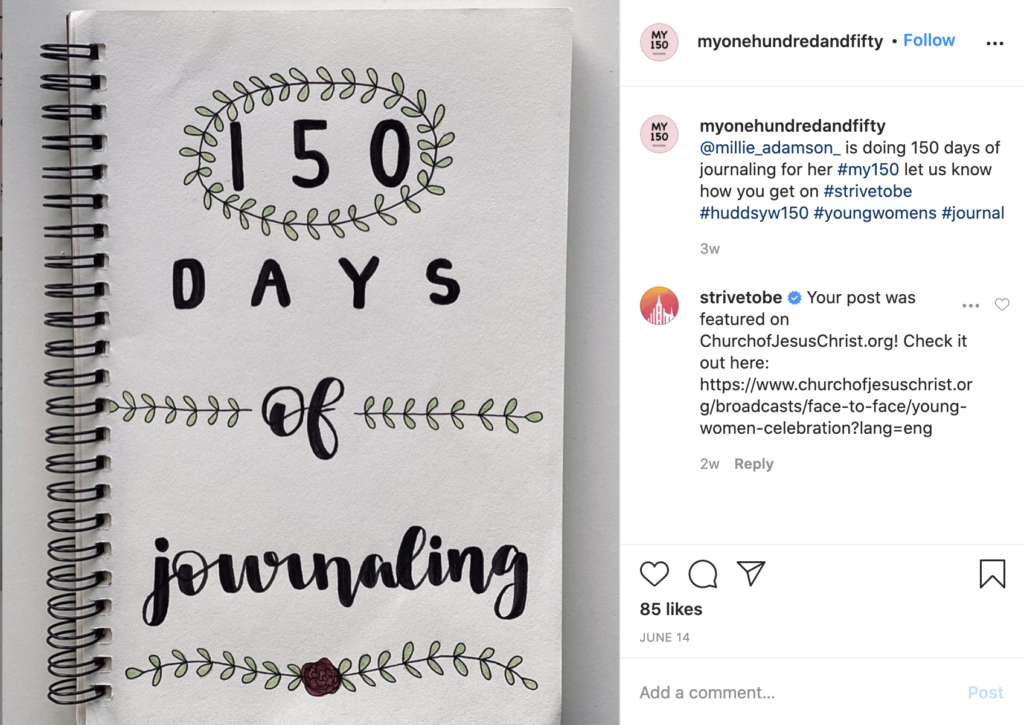 """Screenshot of the Huddersfield England Stake's """"MyOneHundredAndFifty"""" Instagram page where youth of the stake share what they are doing to commemorate the 150 years of Young Women."""