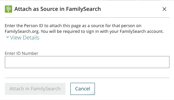 Clicking on the Family Tree icon on a record in the Church History Catalog prompts this screen to enter an ID number and attach the source to FamilySearch.
