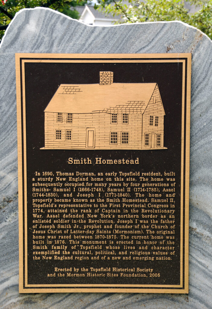 Historical plaque at the former Smith homestead site, Topsfield, Massachusetts. This plaque was dedicated by then-Elder M. Russell Ballard in October 2005.