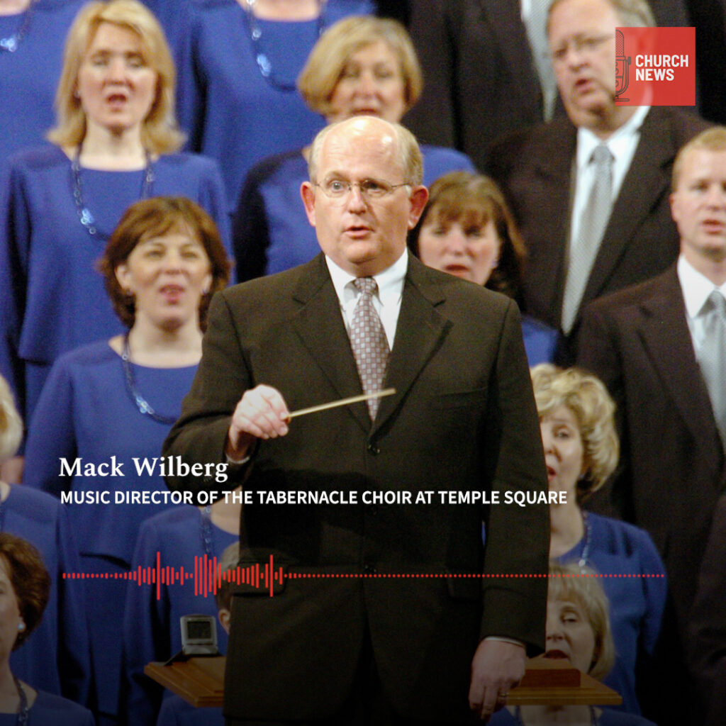 "In episode 8 of the Church New Podcast, Tabernacle Choir director Mack Wilberg talks about the history of ""America's Choir."""