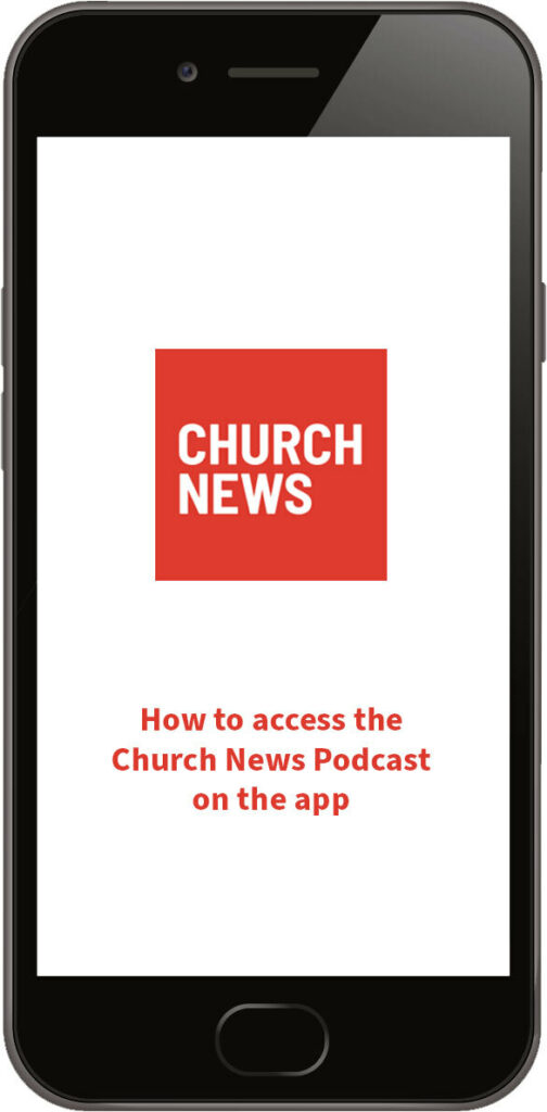 How to access the Church News podcast on the app