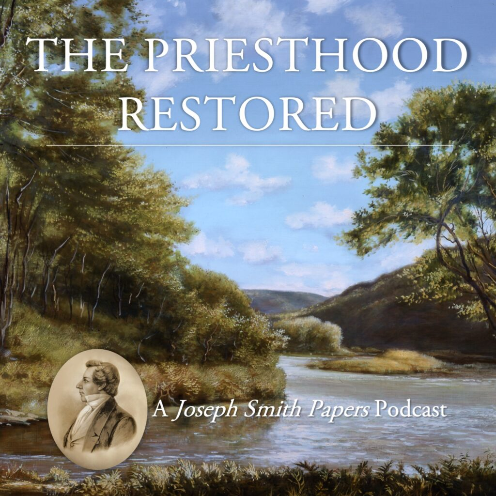 """""""The Priesthood Restored: A Joseph Smith Papers Podcast"""" was released on Jan. 14, 2021."""