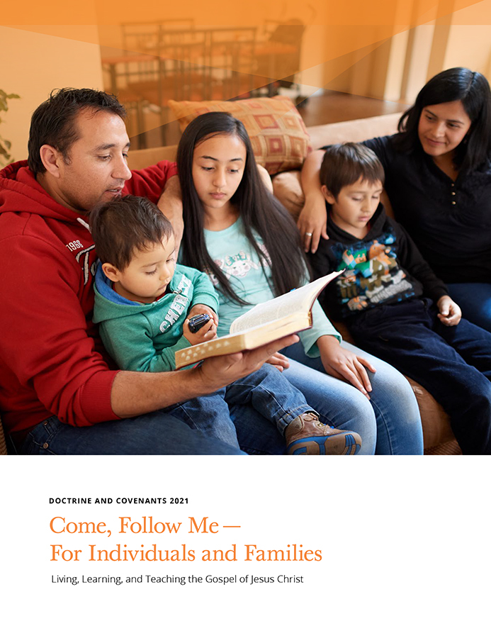 """""""Come, Follow Me — For Individuals and Families"""" focuses on the Doctrine and Covenants for 2021."""