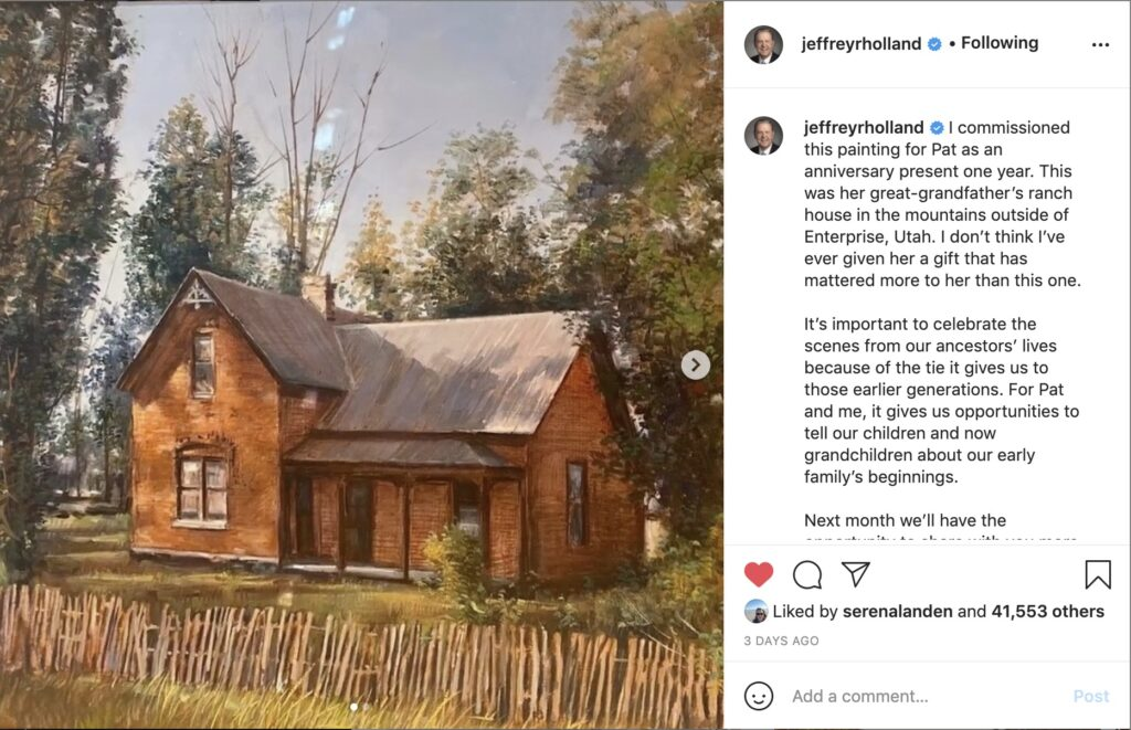 Elder Jeffrey R. Holland shared a photo of a painting of his wife's great-grandfather's ranch house outside of Enterprise, Utah, in a Feb. 2, 2021, Instagram post.