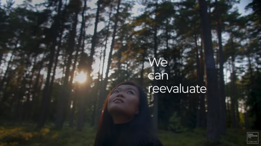 """A screenshot from the Church's 2021 Easter video """"Starting Today"""" includes the words """"we can reevaluate."""""""