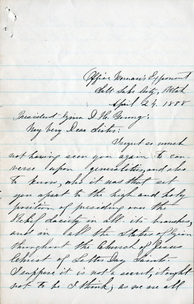 First page of a letter from Emmeline B. Wells to Zina D. H. Young, April 24, 1888. Wells wrote to Young, who was visiting Cardston, Alberta, to congratulate her on her new assignment as Relief Society general president.
